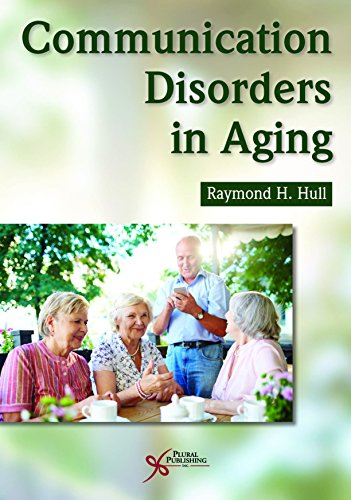 Communication Disorders in Aging