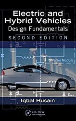 Electric and Hybrid Vehicles: Design Fundamentals, Second Edition by Iqbal Husain (2010-08-09)