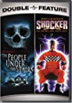 The People Under the Stairs / Shocker...