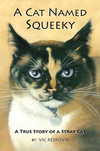 A Cat Named Squeeky - Vic Reskovic