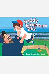 Daddy Adventure Day Hardcover