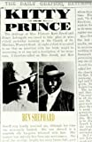 Kitty And The Prince: A Victorian Tragedy by Ben Shepard (2003-03-06)