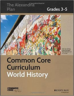 Buy common core curriculum world history grades 3 5 common core buy common core curriculum world history grades 3 5 common core history the alexandria plan book online at low prices in india common core gumiabroncs Images