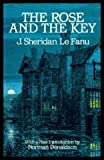 The Rose and the Key, J. Sheridan Le Fanu and Norman Donaldson, 048624377X