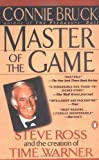 img - for Master of the Game: Steve Ross and the Creation of Time Warner book / textbook / text book