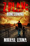 Z Plan: Homecoming: (Z Plan Book 3)