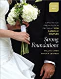 Strong Foundations Couple's Book, Holly B. Carbo and Mandi M. Chapman, 1585958794