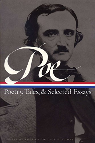 Edgar Allan Poe: Poetry, Tales, and Selected Essays: A Library of America College Edition (Library of America College ()