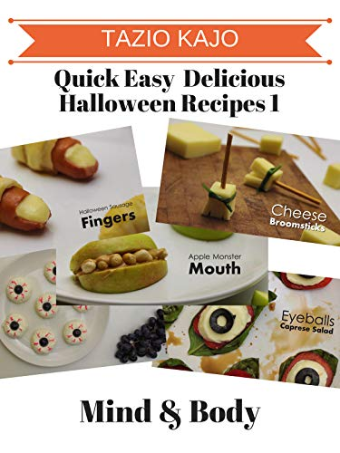 Quick Easy & Delicious Halloween Recipes 1 -