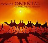Voyage Oriental by Matthias Frey (2004-01-26)