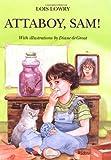 Attaboy, Sam!, Lois Lowry, 0395615887