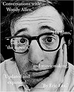 Conversations with Woody Allen: His Films, the Movies, and Moviemaking by Knopf