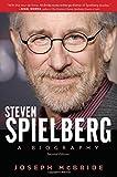 Steven Spielberg: A Biography