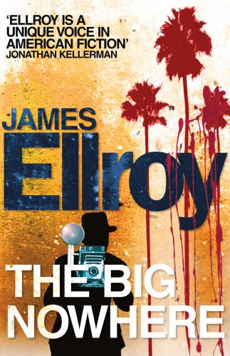 The Big Nowhere (L.A. Quartet, Band 2)