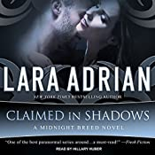 Claimed in Shadows: Midnight Breed Series, Book 15 | Lara Adrian