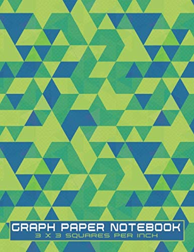 """Graph Paper Notebook 3 x 3 Squares Per Inch: Green Geometric Note Book - Ideal Graph Paper for Kids, Math or Engineering - 3"""" x 3"""" Squares Grid Paper 8.5 x 11"""