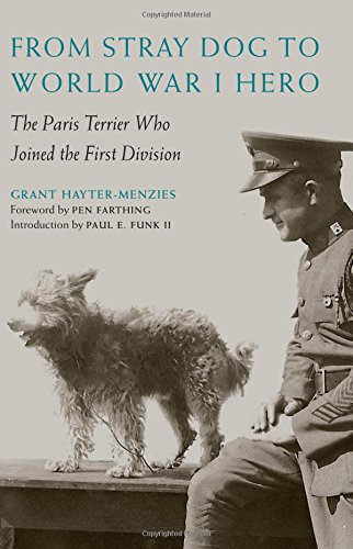 - From Stray Dog to World War I Hero: The Paris Terrier Who Joined the First Division