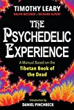 img - for The Psychedelic Experience: A Manual Based on the Tibetan Book of the Dead book / textbook / text book