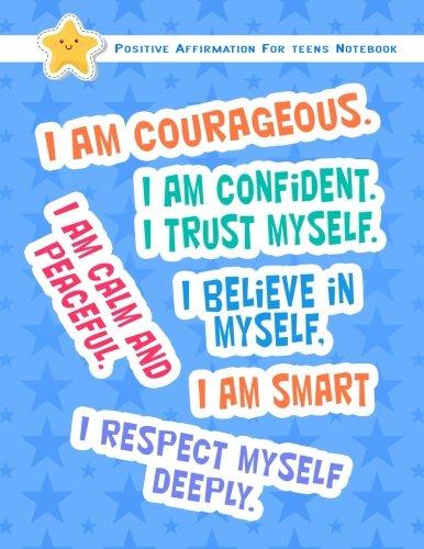 Positive Affirmation Notebook For Teens: Positive Self-Affirmations for Teens Teenagers Book Journal Cards   Notebook (Positive Self Affirmation Books ... Teenager Children Series 2) (Volume 1) pdf epub