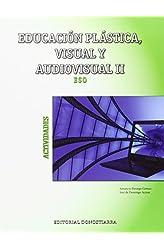 Descargar gratis Educación Plástica, Visual Y Audiovisual Ii - Actividades en .epub, .pdf o .mobi