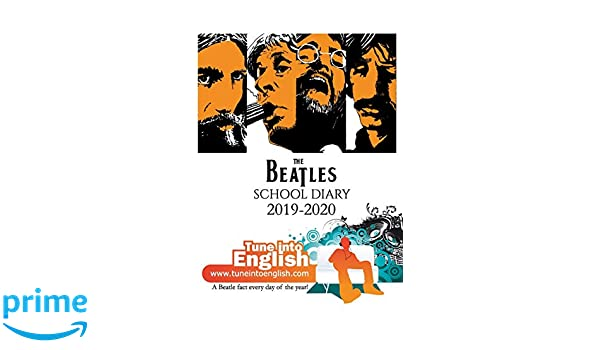 The Beatles School Diary 2019-2020: A Beatle fact everyday ...