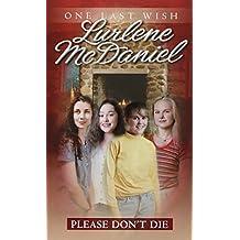 Please Don't Die (One Last Wish)