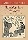The Locrian Maidens: Love and Death in Greek Italy