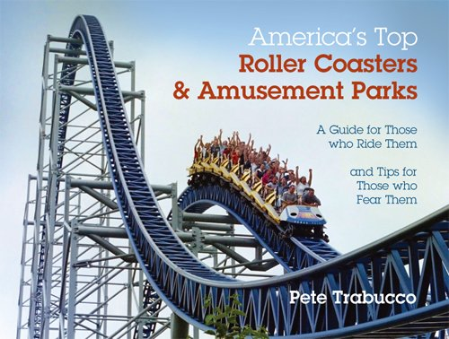 Americas Top Roller Coasters And Amusement Parks Pete Trabucco - Coasters with photos on them