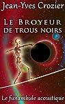 Le Broyeur de trous noirs par Crozier