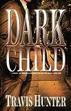 img - for Dark Child: A Novel (Zane Presents) book / textbook / text book