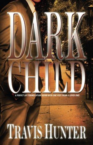 Dark Child: A Novel (Zane Presents)