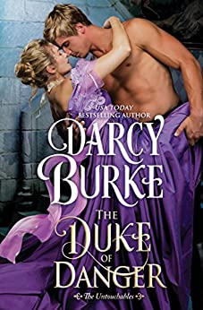 The Duke of Danger (The Untouchables Book 6) by [Burke, Darcy]