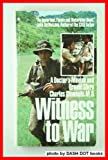 A Witness to War, Charles Clements, 0553267795