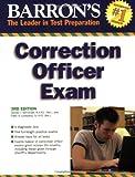 Barron's Correction Officer Exam (Barron's Correction Officer Examination)