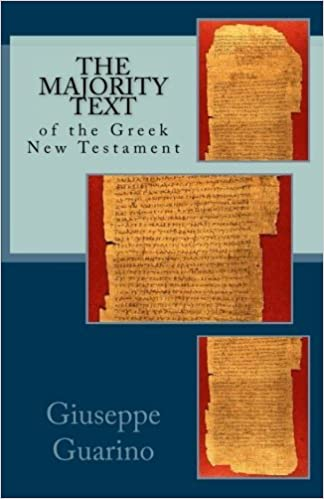 Book The Majority Text: of the Greek New Testament by Giuseppe Guarino (2015-08-08)