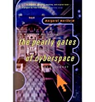 The Pearly Gates of Cyberspace : A History of Space from Dante to the Internet par Margaret Wertheim