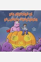Una Aventura de Halloween Monstruosa (Spanish Edition) Paperback