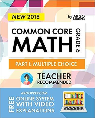 Argo Brothers Math Workbook, Grade 6: Common Core Math Multiple ...