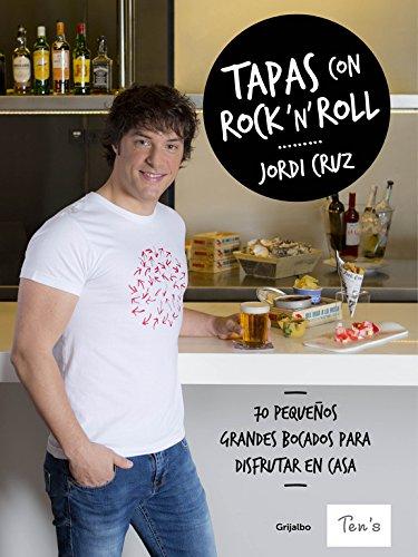 Tapas con rock 'n' roll (Spanish Edition) [Jordi Cruz] (Tapa Dura)