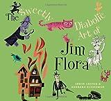 The Sweetly Diabolic Art of Jim Flora, Jim Flora and Irwin Chusid, 1606991590