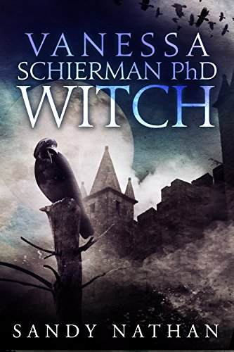 Vanessa Schierman PhD WITCH (The Bloodsong Series) by [Nathan, Sandy]