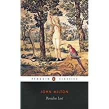 Paradise Lost - John Milton [Oxford world's classics] (Annotated)
