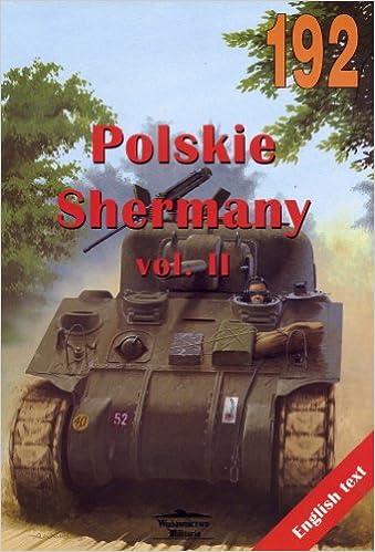 SHERMAN TANK IN POLISH SERVICE Vol II  (WYDAWNICTWO