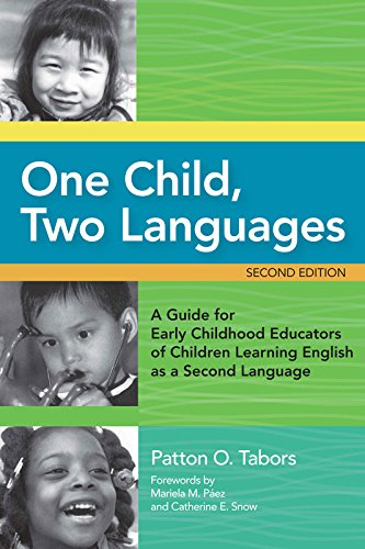 Download One Child, Two Languages: A Guide for Early Childhood Educators of Children Learning English as a Second Language, Second Edition Pdf