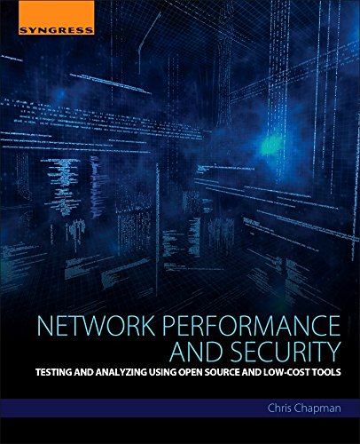 - Network Performance and Security: Testing and Analyzing Using Open Source and Low-Cost Tools