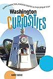 Washington Curiosities, Harriet Baskas, 0762742356