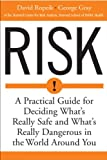 Risk, David Ropeik and George Gray, 0618143726