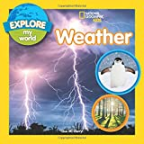 #6: Explore My World: Weather