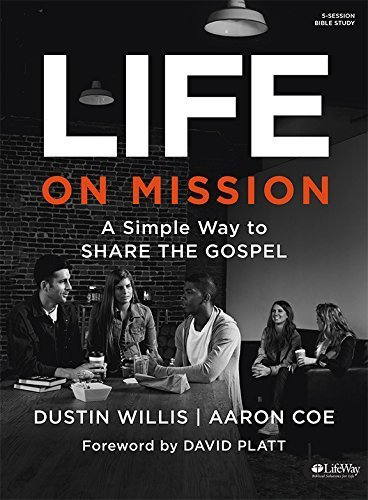 Life on Mission: A Simple Way to Share the Gospel (Member Book) by Aaron Coe (2014-11-03)