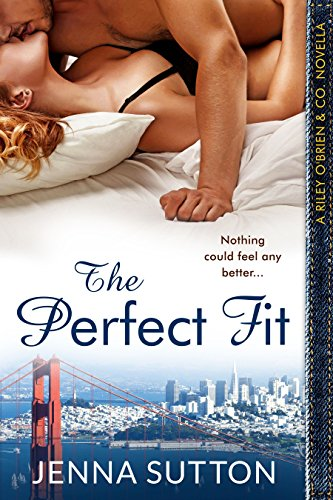 The Perfect Fit by Jenna Sutton